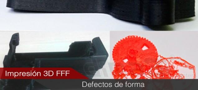 Defectos en piezas fabricadas por impresión 3D FFF Causas y Soluciones