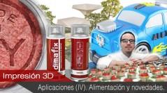Aplicaciones de la impresión 3D IV. Sector Alimentario y Nuevas Oportunidades
